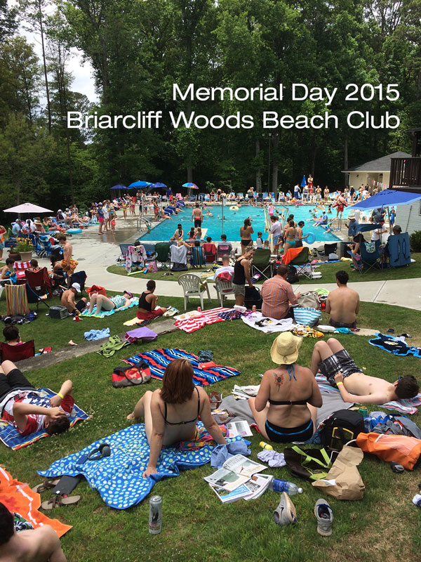Memorial Day at the Briarcliff Woods Beach Club, 2015