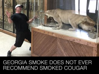 Georgia Smoke does not recommend smoked cougar.